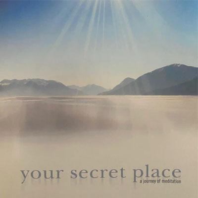 Your Secret Place