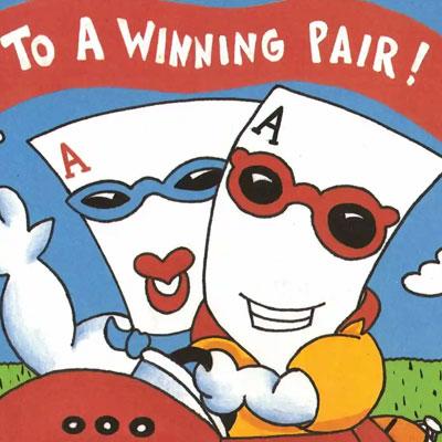 To a Winning Pair