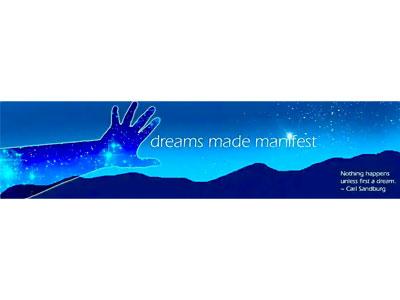 Dream made manfest